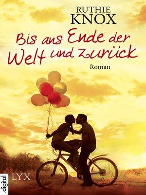 cover image of Bis ans Ende der Welt und zurück