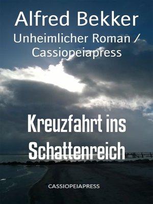 cover image of Kreuzfahrt ins Schattenreich