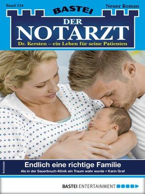 cover image of Der Notarzt 334--Arztroman
