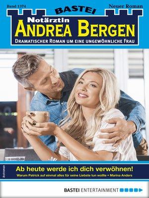 cover image of Notärztin Andrea Bergen 1374--Arztroman
