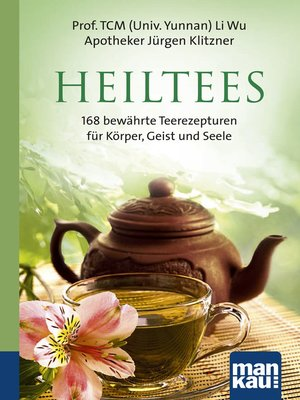 cover image of Heiltees. Kompakt-Ratgeber