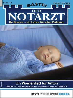cover image of Der Notarzt 319--Arztroman