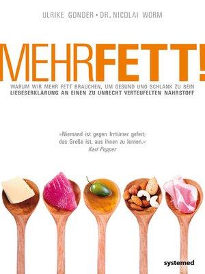 cover image of Mehr Fett!