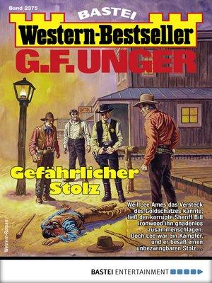 cover image of G. F. Unger Western-Bestseller 2375--Western