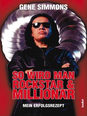 cover image of So wird man Rockstar und Millionär