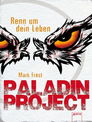 cover image of Paladin Project (1). Renn um dein Leben