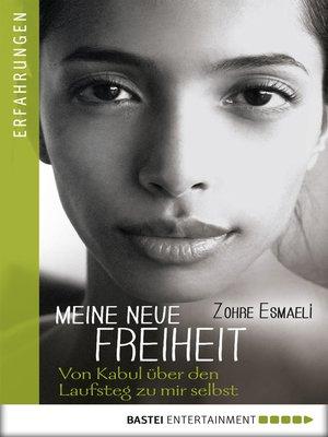 cover image of Meine neue Freiheit