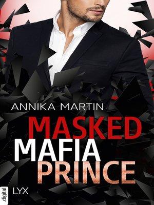 cover image of Masked Mafia Prince