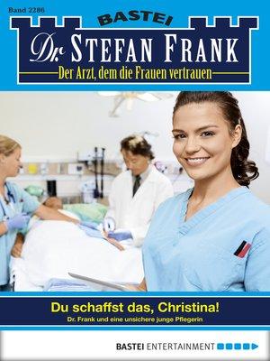 cover image of Dr. Stefan Frank--Folge 2286