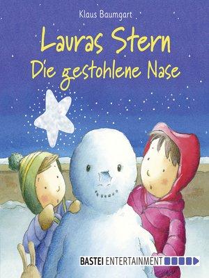 cover image of Lauras Stern--Die gestohlene Nase