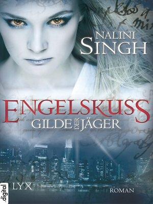 cover image of Gilde der Jäger--Engelskuss