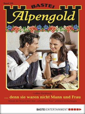 cover image of Alpengold--Folge 236