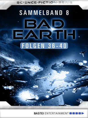 cover image of Bad Earth Sammelband 8--Science-Fiction-Serie