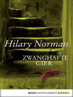 cover image of Zwanghafte Gier