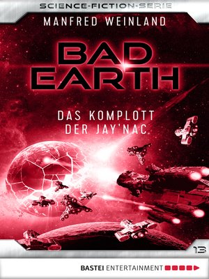 cover image of Bad Earth 13--Science-Fiction-Serie