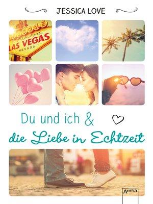 cover image of Du und ich und die Liebe in Echtzeit