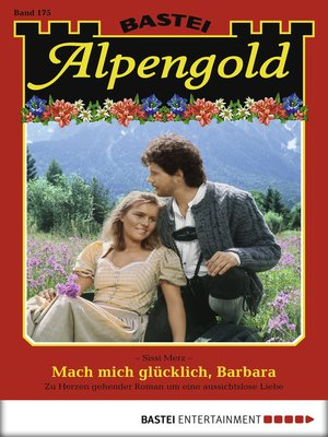 cover image of Alpengold--Folge 175
