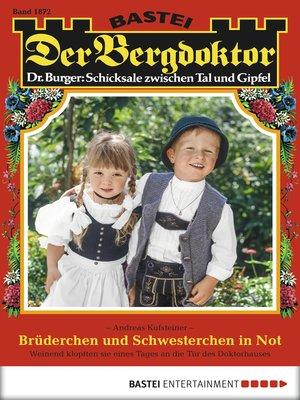 cover image of Der Bergdoktor--Folge 1872