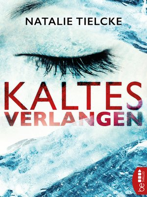 cover image of Kaltes Verlangen
