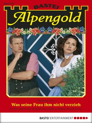 cover image of Alpengold--Folge 191