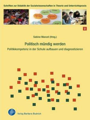 cover image of Politisch mündig werden