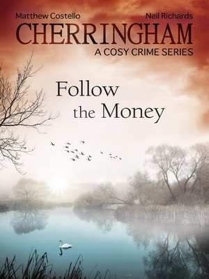 cover image of Cherringham--Follow the Money