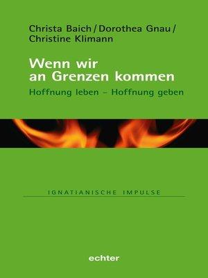 cover image of Wenn wir an Grenzen kommen