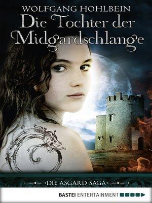 cover image of Die Tochter der Midgardschlange