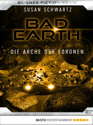 cover image of Bad Earth 27--Science-Fiction-Serie