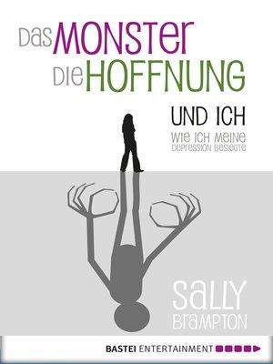 cover image of Das Monster, die Hoffnung und ich