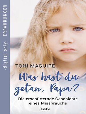 cover image of Was hast du getan, Papa?