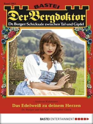 cover image of Der Bergdoktor--Folge 1863