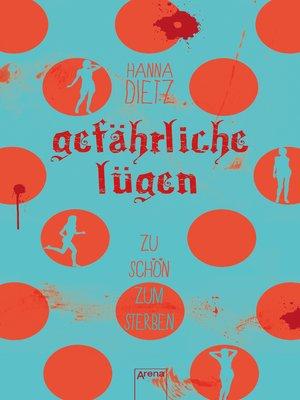 cover image of Gefährliche Lügen