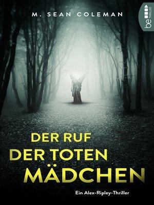 cover image of Der Ruf der toten Mädchen
