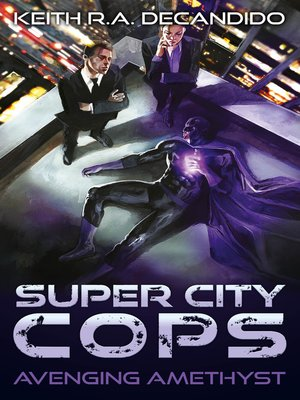 cover image of Super City Cops--Avenging Amethyst