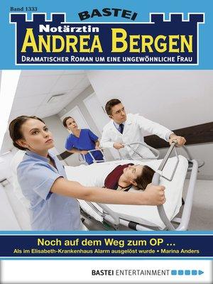 cover image of Notärztin Andrea Bergen--Folge 1333