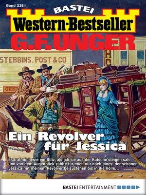 cover image of G. F. Unger Western-Bestseller 2381--Western