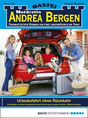 cover image of Notärztin Andrea Bergen 1381--Arztroman