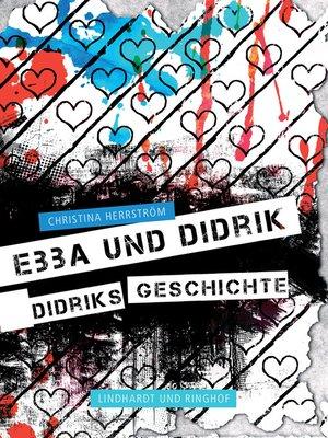 cover image of Didriks Geschichte