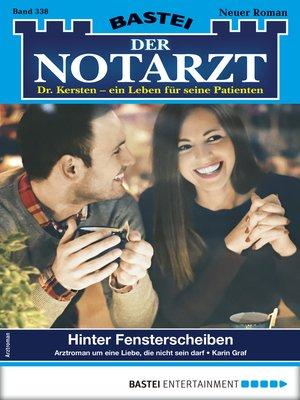 cover image of Der Notarzt 338--Arztroman