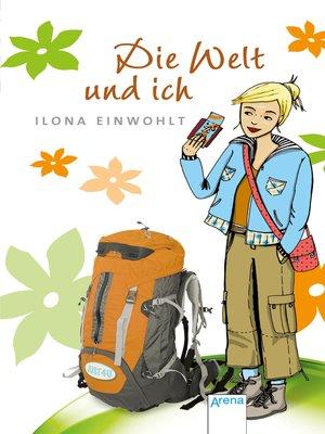 cover image of Die Welt und ich