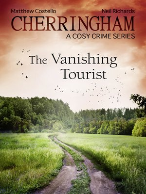 cover image of Cherringham--The Vanishing Tourist