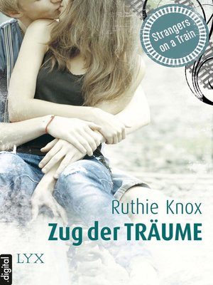 cover image of Strangers on a Train--Zug der Träume
