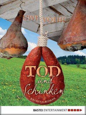 cover image of Tod und Schinken