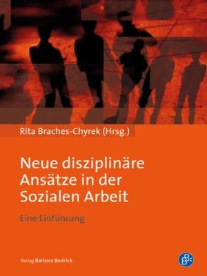cover image of Neue disziplinäre Ansätze in der Sozialen Arbeit