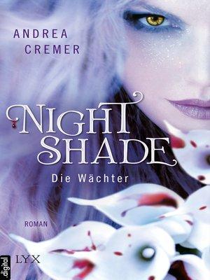 cover image of Nightshade--Die Wächter