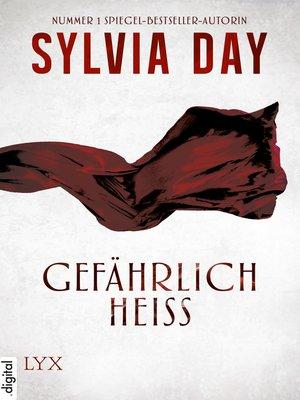 cover image of Gefährlich heiß
