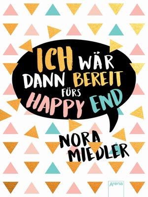 cover image of Ich wär dann bereit fürs Happy End
