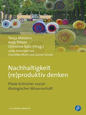 cover image of Nachhaltigkeit (re)produktiv denken