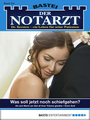 cover image of Der Notarzt--Folge 255